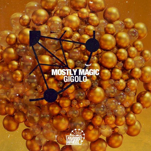Mostly Magic - Gigolo