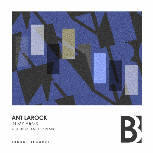 Ant LaRock - In My Arms