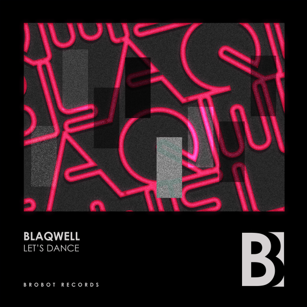 Blaqwell - Let's Dance