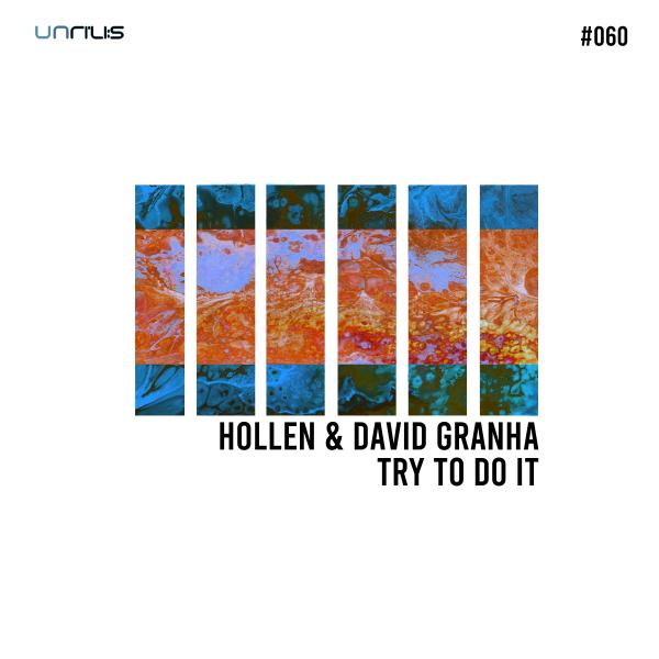 Hollen, David Granha - Try To Do It