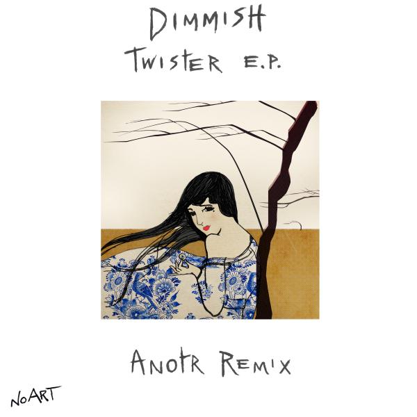 Dimmish - Twister E.P.
