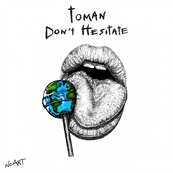 Toman - Don't Hesitate