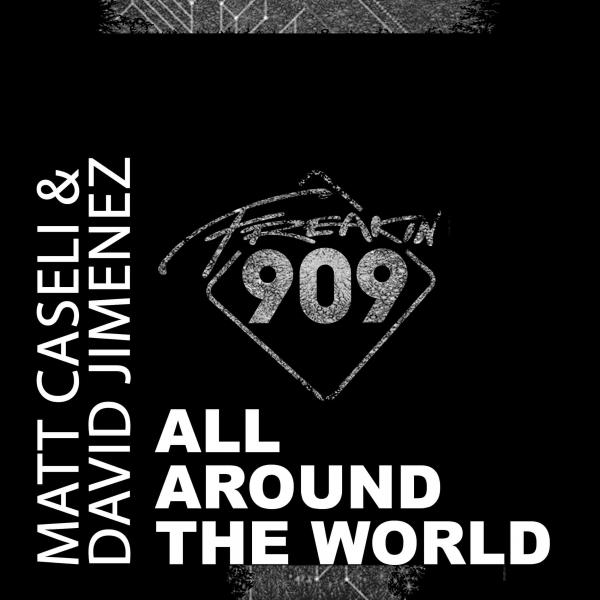 Matt Caselli & David Jimenez - All Around The World