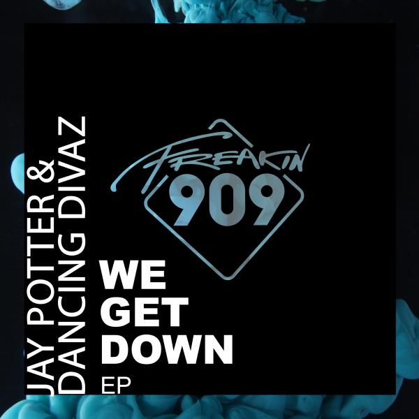 Jay Potter & Dancing Divaz - We Get Down EP