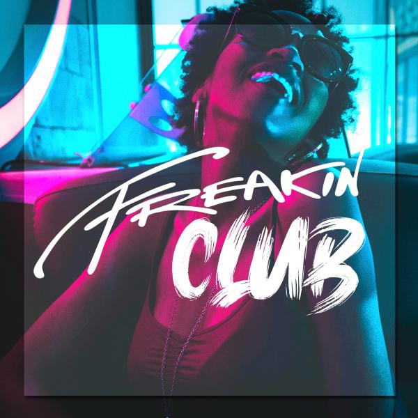 Various Artists - Freakin Club, Vol. 1