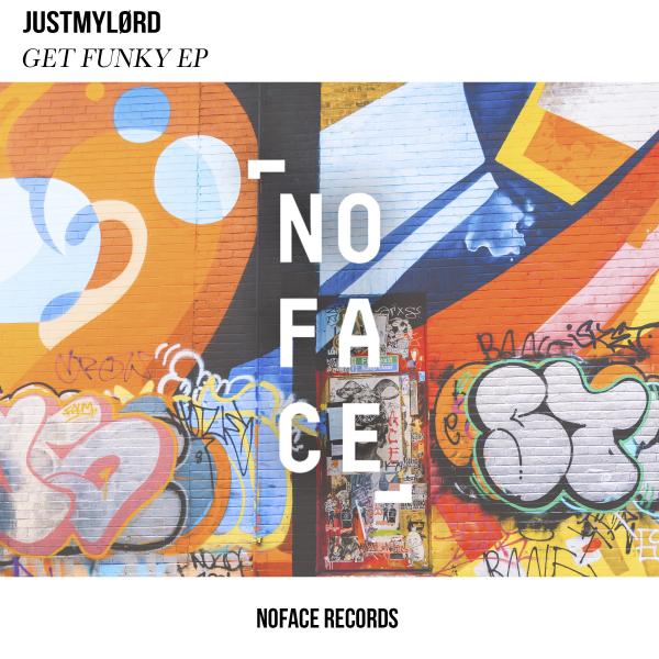 Justmylørd - Get Funky