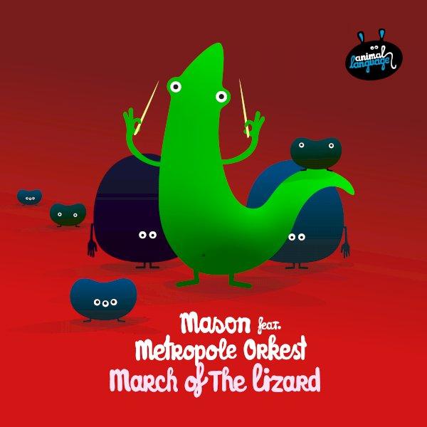 Mason, Metropole Orkest - March Of The Lizard