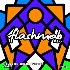 House On The Ground EP