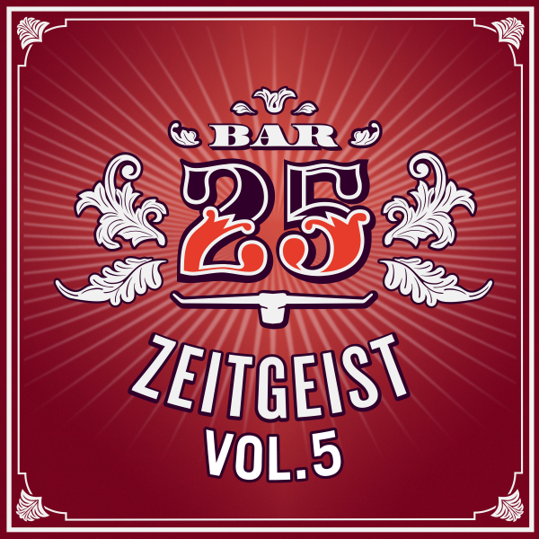 Various Artists - Bar25: Zeitgeist Vol. 5