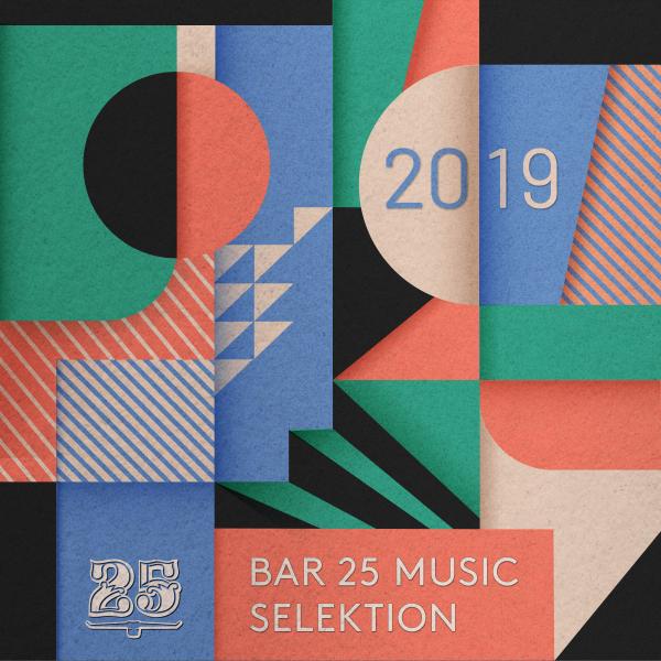 Various Artists - Bar 25 Music: Selektion 2019