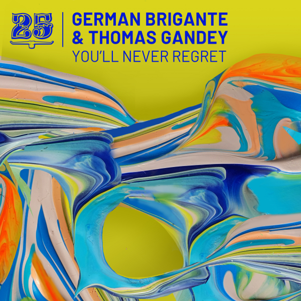 German Brigante & Thomas Gandey - You'll Never Regret