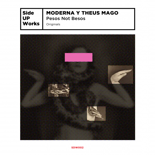 Moderna y Theus Mago - Pesos Not Besos