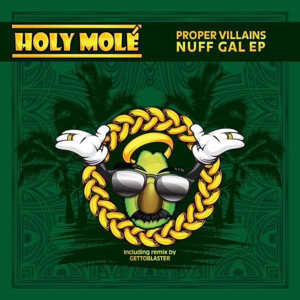 Proper Villains - Nuff Gal EP