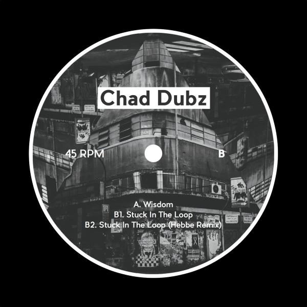 Chad Dubz - Wisdom