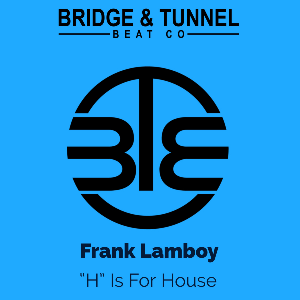 Frank Lamboy - H Is For House