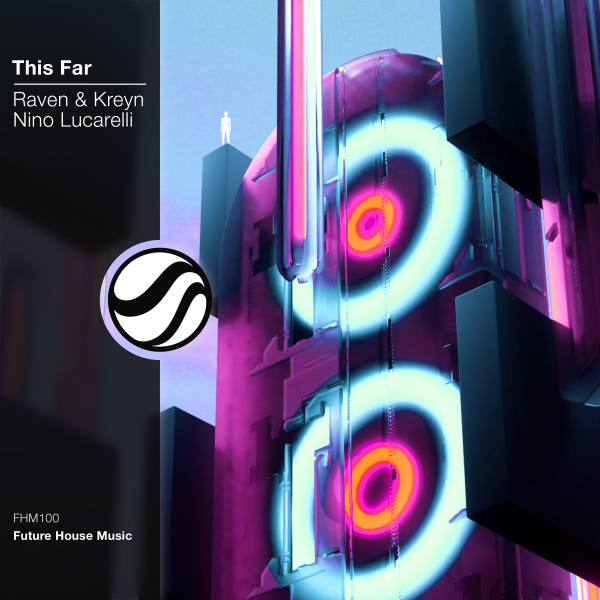 Raven & Kreyn, Nino Lucarelli - This Far