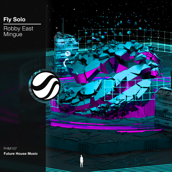 Robby East, Mingue - Fly Solo