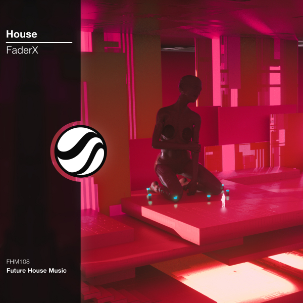 FaderX - House