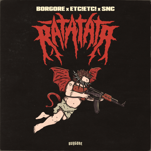 Borgore x ETC!ETC! x SNC - Ratatata
