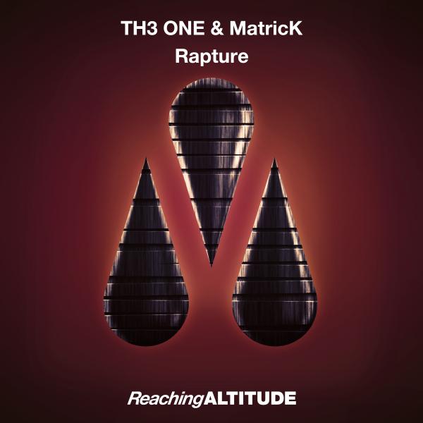 TH3 ONE & MatricK - Rapture