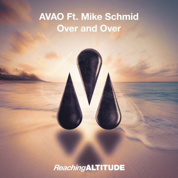 AVAO Ft Mike Schmid - Over and Over
