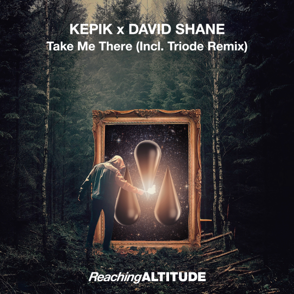 KEPIK & David Shane - Take Me There
