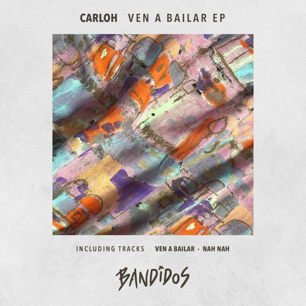 Carloh - Ven A Bailar EP