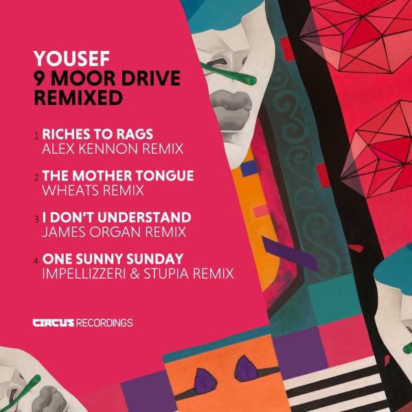 Yousef - 9 Moor Drive Remixed