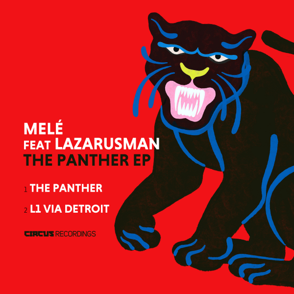 Mele feat. Lazarusman - The Panther