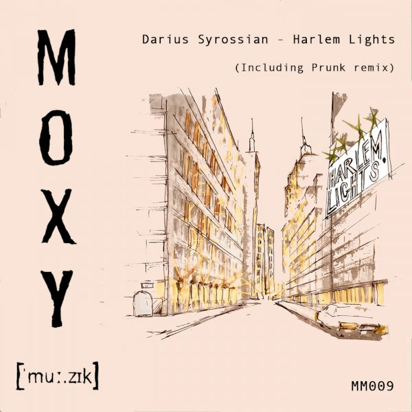 Darius Syrossian - Harlem Lights
