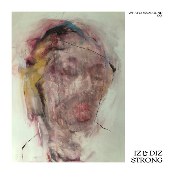 Iz & Diz - Strong