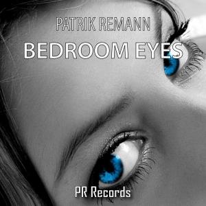 PRREC092A : Patrik Remann - Bedroom Eyes