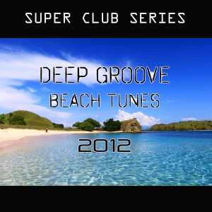 PRRLG003 : Various Artists - Deep Groove Beach Tunes 2012