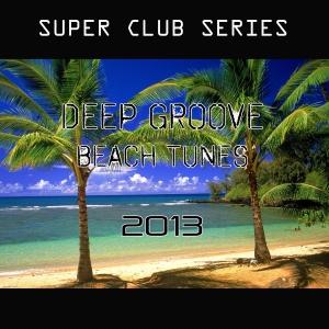 PRRLG004 : Various Artists - Deep Groove Beach Tunes 2013