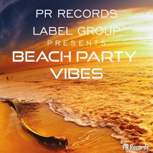 xxPRREC275Axx : Various Artists - PR Records Label Group Presents Beach party vibes