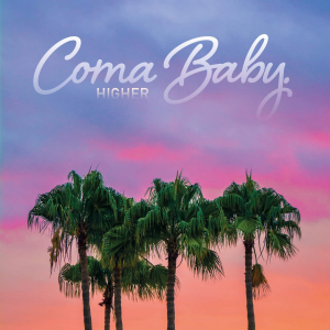 WOOD063 : Coma Baby - Higher