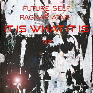 PRU140 : Future Self & Ragnar Atari - It Is What It Is