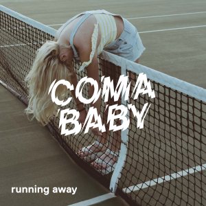 PRREC407A : Coma Baby - Running Away