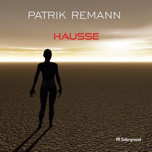 PRU145 : Patrik Remann - Hausse
