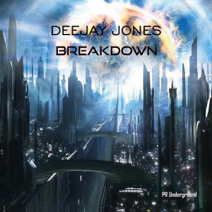 PRU154 : Deejay Jones - Breakdown