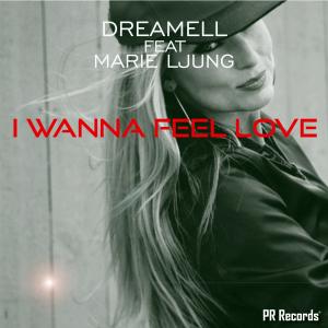PRREC418A : Dreamell feat Marie Ljung - I Wanna Feel Love