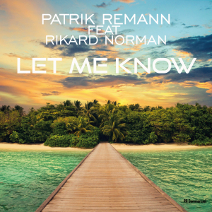 COMPR096 : Patrik Remann & Rikard Norman - Let me know