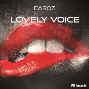 PRREC313A : Earoz - Lovely Voice
