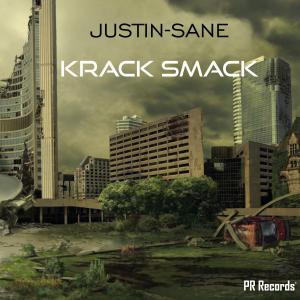 PRREC326A : Justin-Sane - Krack Smack (Club Mix)