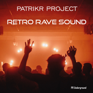 PRU160 : PatrikR Project - Retro Rave Sound