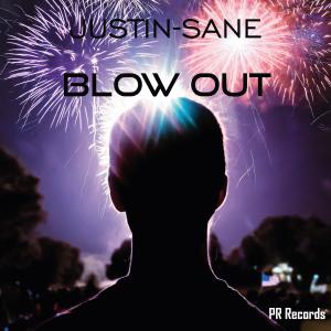 PRREC336A : Justin-Sane - Blow Out