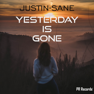 PRREC340A : Justin-Sane - Yesterday is gone