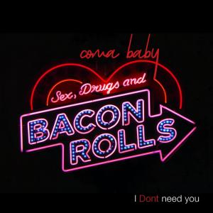 PRREC345A : Coma Baby - I Don't Need You
