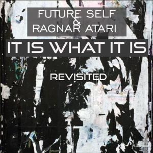 PRU168 : Future Self & Ragnar Atari - It is what it is Revisited