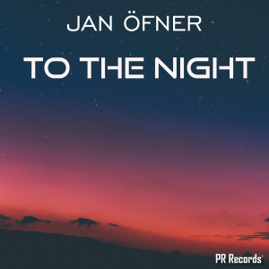 PRREC344A : Jan Öfner - To the night